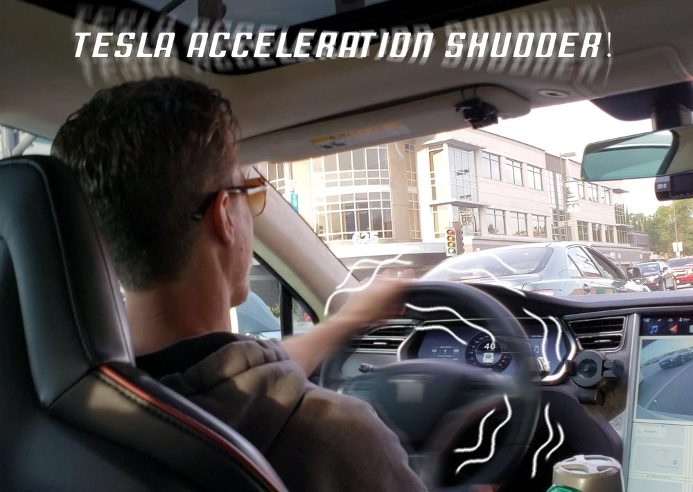 Tesla Model S/X Acceleration Shudder Vibration